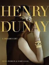 Henry Dunay: A Precious Life, , Penny Proddow, Marion Fasel, New, 2007-11-01,