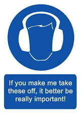 A5 Joke Workplace Ear Defenders Sticker Spillage Health & Safety Accident Sign