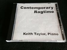 keith taylor contemporary ragtime Cd 2006 Piano Haines OR Oregon