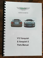 ASTON MARTIN V12 VANQUISH & S 01-07 PARTS MANUAL REPRINTED A4 COMB BOUND