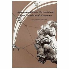 Organizational Structure for Air National Guard Tactical Aircraft Maintenance...