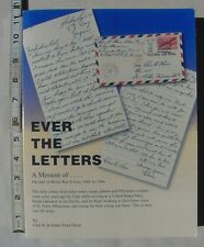 Ever The Letters by Clair & Esther Pearl Olson 2004 A Memoir of World War II