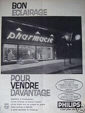 PUBLICITÉ 1958 PHILIPS UN BON ÉCLAIRAGE RENTABLE POUR ENSEIGNE - ADVERTISING