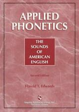 Applied Phonetics: The Sound of American English (Clinical Competence Series)