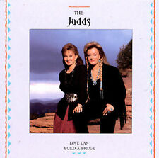 Love Can Build a Bridge by The Judds (CD, Nov-1996, Curb)