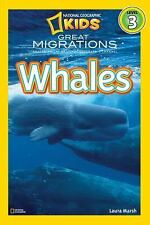 National Geographic Readers: Great Migrations Whales by Marsh, Laura