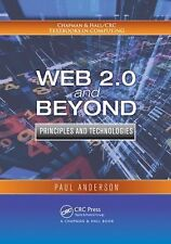 Web 2.0 and Beyond: Principles and Technologies (Chapman & Hall/CRC Textbooks i