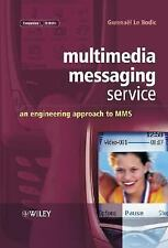 Multimedia Messaging Service: An Engineering Approach to MMS-ExLibrary