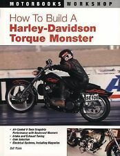 How To Build a Harley-Davidson Torque Monster (Motorbooks Workshop), Bill Rook