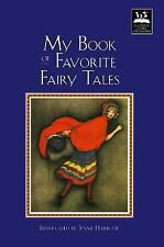 My Book of Favorite Fairy Tales (Illustrated Stories for Children)