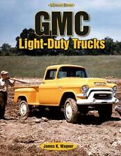 GMC Light-Duty Trucks: An Enthusiast's Reference-ExLibrary