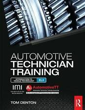 Automotive Technician Training: entry level 3: Introduction to Light Vehicle...