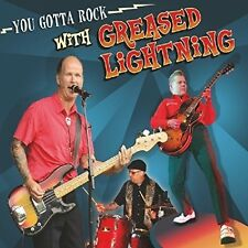 GREASED LIGHTNING - YOU GOTTA ROCK WITH  CD NEU