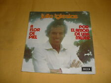 Julio Iglesias ‎– A Flor De Piel  7'' 45 RPM Single