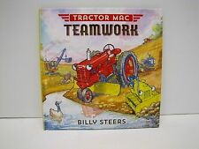 """Tractor Mac """"Teamwork"""" Childrens Hardcover Book by Billy Steers"""