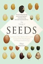 The Triumph of Seeds: How Grains, Nuts, Kernels, Pulses, and Pips Conq-ExLibrary