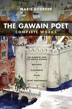 The Gawain Poet: Complete Works: Sir Gawain and the Green Knight, Patience, Cl..
