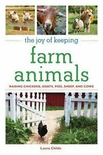 The Joy of Keeping Farm Animals: The Ultimate Guide to Raising Your-ExLibrary