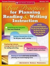 Best Practices for Planning Reading & Writing Instruction: A Guide to Intentiona