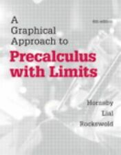 GRAPHICAL APPROACH TO  - MARGARET LIAL, ET AL. GARY K. ROCKSWOLD (HARDCOVER) NEW