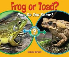 Frog or Toad?: How Do You Know? (Which Animal Is Which?)