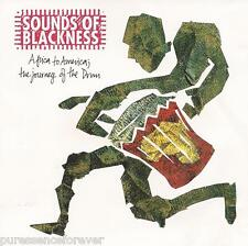 SOUNDS OF BLACKNESS - Africa To America: The Journey Of The Drum (CD Album)