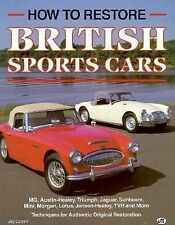 How to Restore - British Sports Cars by Jay Lamm