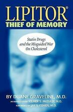 Lipitor Thief of Memory, Duane Graveline, Good Book