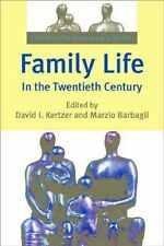 Family Life in the Twentieth Century: The History of the European Family Volume