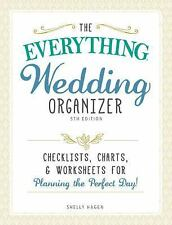 The Everything Wedding Organizer: Checklists, Charts, and Worksheets for Plannin