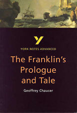 The Franklin's Tale by Geoffrey Chaucer: Note (York Notes Advanced), Dr Jacqueli