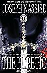 The Heretic : A Templar Chronicles Novel by Joseph Nassise (2012, Paperback)