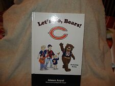 Let's Go Bears! by Aimee Aryal 2008, Chicago Bears Victory Mascot Books  HC MINT