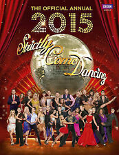 Maloney, Alison Official Strictly Come Dancing Annual 2015: The Official Compani