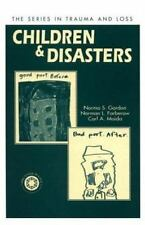 Children and Disasters (Series in Trauma and Loss)-ExLibrary