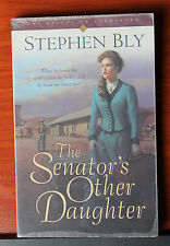 The Senator's Other Daughter by Stephen Bly PB 2001 The Belles of Lordsburg