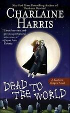 Dead to the World (Southern Vampire Mysteries, Book 4) by Charlaine Harris