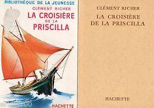 La croisière de la Priscilla // Clément RICHER // Bibliothèque de la Jeunesse