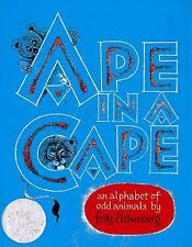 Ape in a Cape: An Alphabet of Odd Animals by Eichenberg, Fritz, Good Book