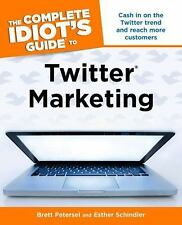 THE COMPLETE IDIOT'S GUIDE TO TWITTER MARKETING MONEY STOCK FINANCE INVEST BOOK