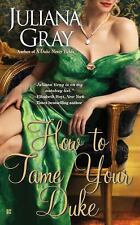 How to Tame Your Duke (A Princess in Hiding Romance)-ExLibrary