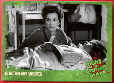 NIGHT OF THE LIVING DEAD - Card #16 - Mother and Daughter - Unstoppable