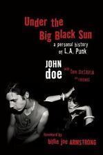 Under the Big Black Sun: A Personal History of L.A. Punk (Paperback) ***NEW***