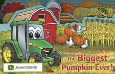 The Biggest Pumpkin Ever John Deere Running Press Kids Hardcover