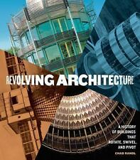 Revolving Architecture: A History of Buildings That Rotate, Swivel, an-ExLibrary