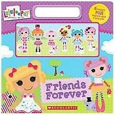 Lalaloopsy: Friends Forever by Inc. Staff Scholastic (2012, Board Book)