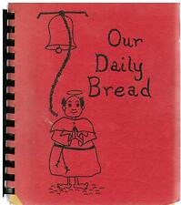 *KINGSPORT TN 1977 OUR DAILY BREAD COOK BOOK *ST CHRISTOPHER'S EPISCOPAL CHURCH