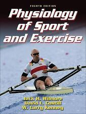 Physiology of Sport and Exercise by Jack H. Wilmore, David L. Costill and W....