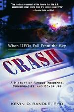 Crash: When UFOs Fall From the Sky: A History of Famous Incidents, Conspiracies,