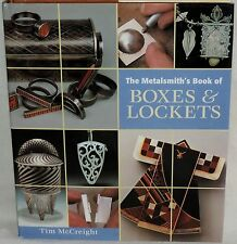 The Metalsmith's Book of Boxes & Lockets by Tim McCreight - HCDJ 1999